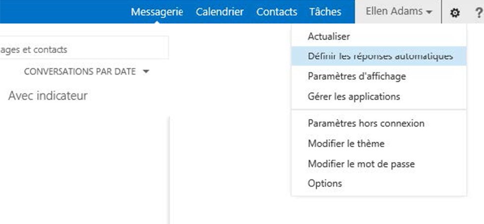Définir un message d'absence dans Outlook Web Access